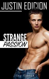 Strange Passion [Gay Erotik]