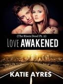 love Awakened (The Risen Dead Pt. 2) (Zombie Romance)