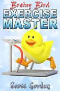 Brainy Bird: Exercise Master