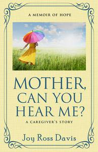 Mother, Can You Hear Me?
