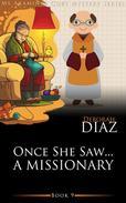 Once She Saw… A Missionary
