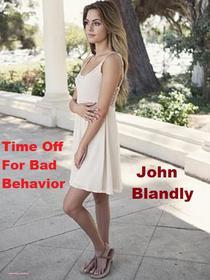 Time Off For Bad Behavior