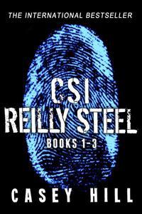 CSI Reilly Steel - Books 1 - 3