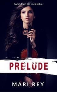 Prelude: a paranormal gothic romance, prequel to Sonata