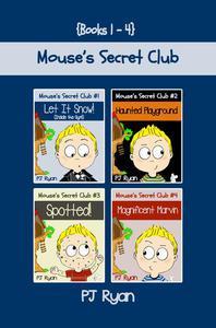 Mouse's Secret Club Books 1-4: 4 Book Bundle - Fun Short Stories for Kids