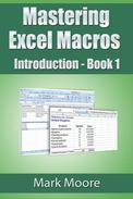 Mastering Excel Macros: Introduction