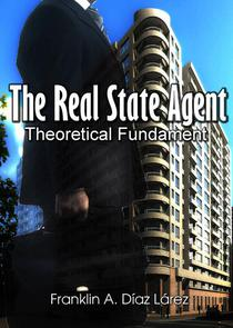 The Real State Agent Theoretical Fundament