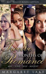 Twelve Months of Romance (May, June, July, August