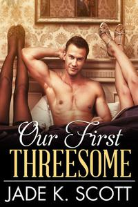 Our First Threesome