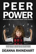 Peer Power: How to Peer Pressure Proof Your School
