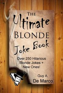 The Ultimate Blonde Joke Book