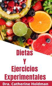 Dietas Y Ejercicios Experimentales