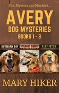 Avery Barks Dog Mysteries Boxed Set (Books 1-3)