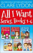 All I Want Series Boxset, Books 1-6