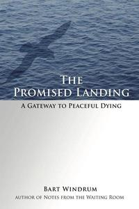 The Promised Landing: A Gateway to Peaceful Dying