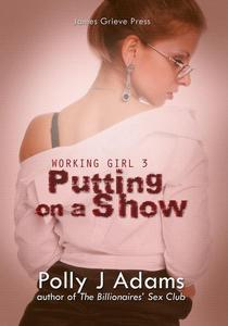 Working Girl 3: Putting on a Show