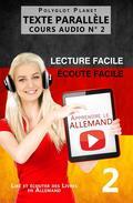 Apprendre l'allemand - Écoute facile   Lecture facile   Texte parallèle COURS AUDIO N° 2