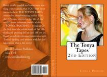 The Tonya Tapes 2nd Edition