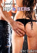 Spankings: His & Hers