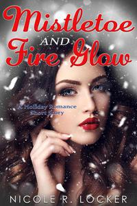 Mistletoe and Fire Glow