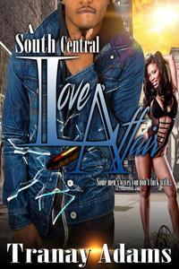 A South Central Love Affair