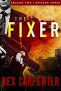 The Fixer, Season 2, Episode 3