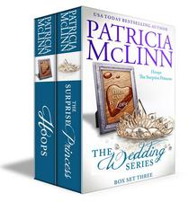 The Wedding Series Box Set Three (Book 6, The Surprise Princess, and Hoops prequel)