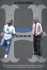 Restoring: Me and Only Me