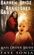 Mail Order Bride: CLEAN Western Historical Romance : The Barren Bride & The Abandoned Baby