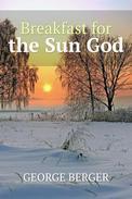 Breakfast for the Sun God