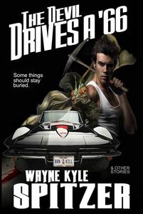 The Devil Drives a '66 (And Other Stories)