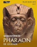 Sésostris 3: Pharaon de légende
