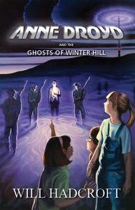 Anne Droyd and the Ghosts of Winter Hill
