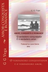 Amor, Conquista e Romance