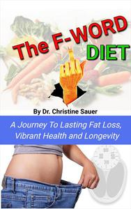 The F-Word Diet