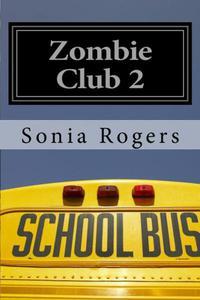Zombie Club 2