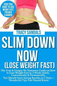 Slim Down Now (Lose Weight Fast)