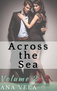 Across the Sea (Volume Two)