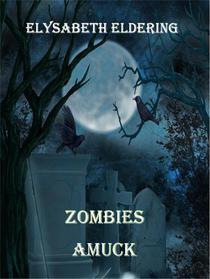 Zombies Amuck