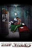 Zap Tales: True Stories from Behind Bars
