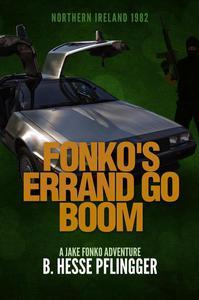 Fonko's Errand Go Boom