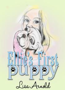 Ellie's First Puppy