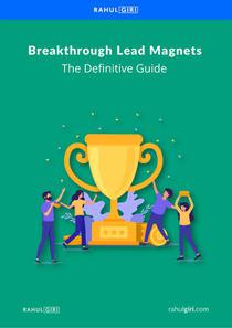 Breakthrough Lead Magnets: The Definitive Guide