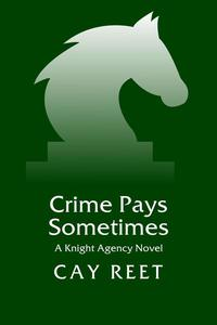 Crime Pays Sometimes