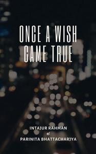 Once A Wish Came True