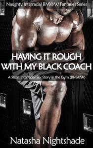 Having It Rough with My Black Coach: A Short Interracial Sex Story in the Gym