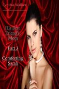 His Best Friend's Mom - 3 – Comforting Sarah