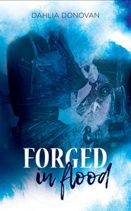 Forged in Flood