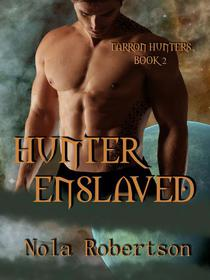 Hunter Enslaved