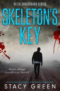 Skeleton's Key (Delta Crossroads #2)